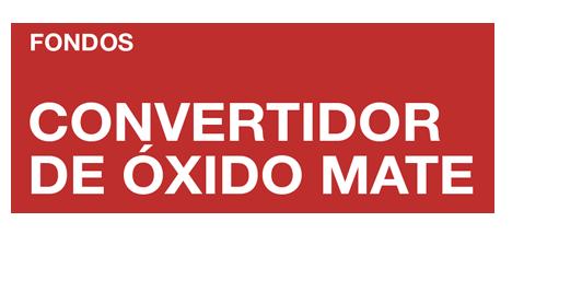 CONVERTIDOR DE ÓXIDO MATE